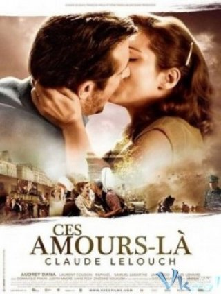 What Love May Bring - Ces Amours-là (2010)