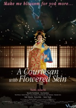 Giữa Chốn Lầu Xanh - A Courtesan With Flowered Skin (2015)