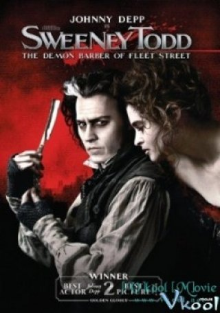 Con Quỷ Cắt Tóc Ở Đường Fleet - Sweeney Todd: The Demon Barber Of Fleet Street (2007)
