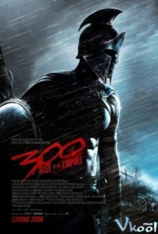 Phim 300 2: Đế Chế Trỗi Dậy - 300: Rise Of An Empire (2014)