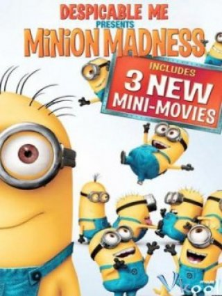 Phim Minions Mini Movies - Despicable Me Movies (2015)