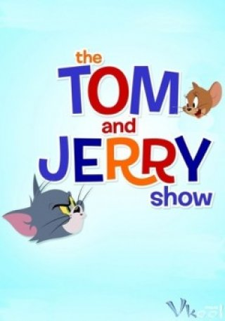 Phim Tom Và Jerry - The Tom And Jerry Show (2014)