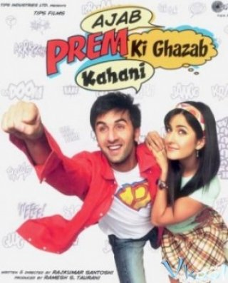 Phim Ajab Prem Ki Ghazab Kahani - The Unfortunate Story Of A Weird Love (2009)