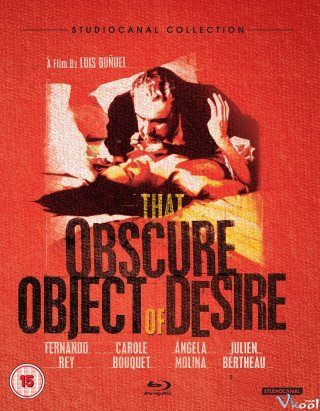 Dục Vọng Mơ Hồ - That Obscure Object Of Desire (1977)
