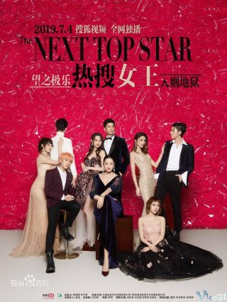 Phim Nữ Hoàng Hot Search - The Next Top Star (2019)