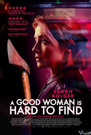 Quyết Tìm Sự Thật - A Good Woman Is Hard To Find (2019)