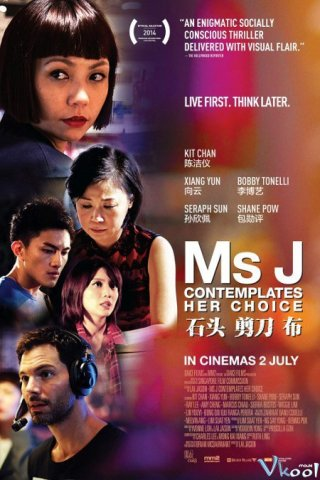 Oẳn Tù Tì - Ms J Contemplates Her Choice (2014)