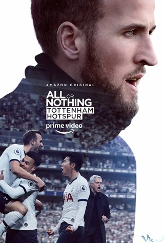Phim Clb Tottenham Hotspur - All Or Nothing: Tottenham Hotspur (2020)