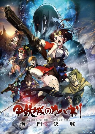 Thiết Giáp Chi Thành 3 - Kabaneri Of The Iron Fortress: The Battle Of Unato (2019)